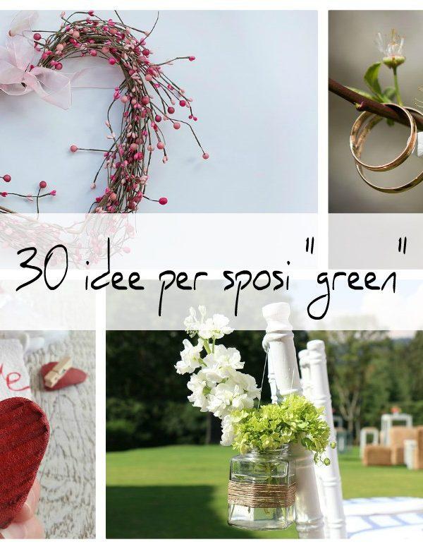 30 idee green per un matrimonio ecosostenibile