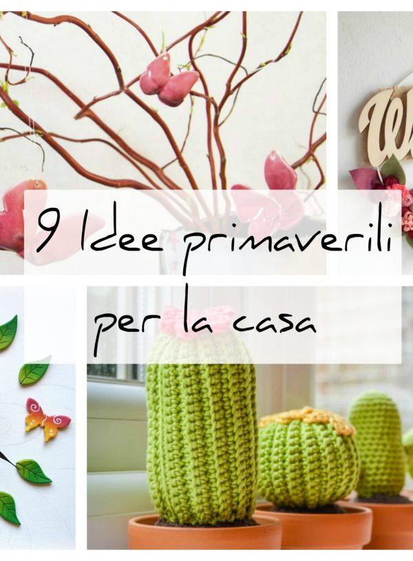 9 Idee Handmade per decorare casa in primavera